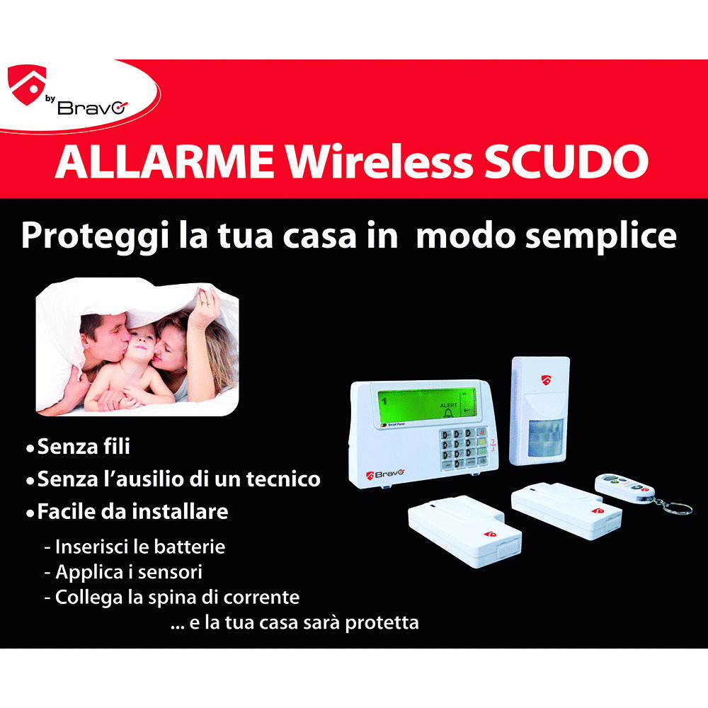 BRAVO - SCUDO - WIRELESS ALARM SYSTEM