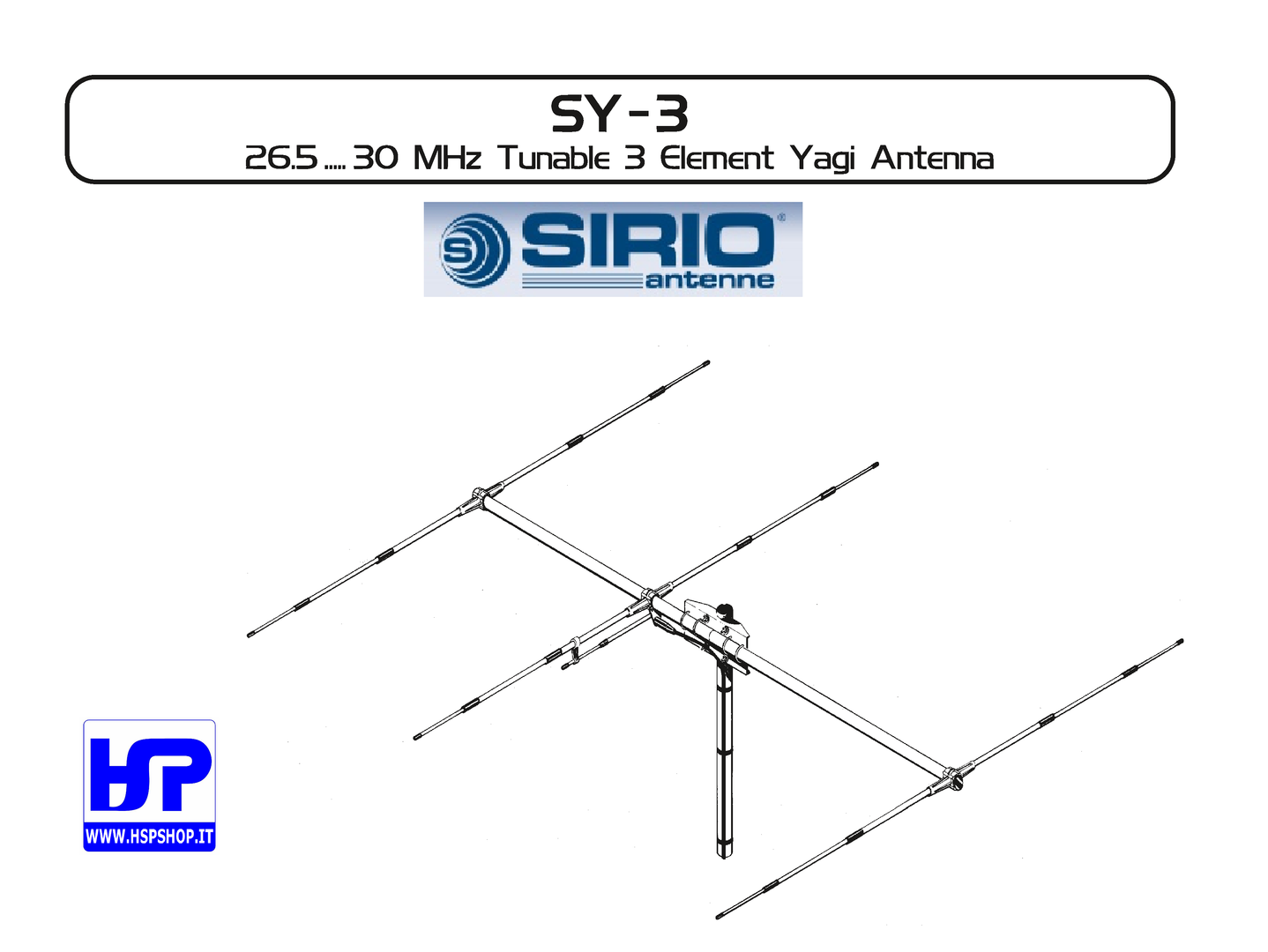 SIRIO - SY-3 - 3 ELEMENT BEAM 26.5-30 MHz