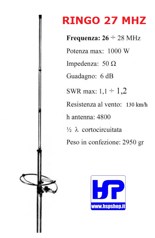 RINGO 27 MHz - 1/2 WAVE NO RADIALS ANTENNA